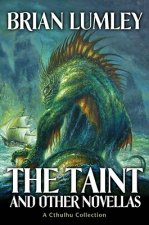 The Taint and Other Novellas