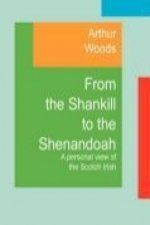 From the Shankill to the Shenandoah: A Personal View of the Scotch Irish
