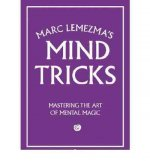 Marc Lemezma's Mind Tricks: Mastering the Art of Mental Magic