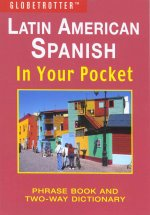 Latin American Spanish in Your Pocket