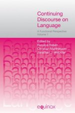 Continuing Discourse on Language, 2 volumes: A Functional Perspective
