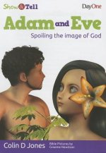 Adam & Eve: Spoiling the Image of God