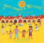 Nos Vamos A Mexico!: Una Aventura Bajo el Sol