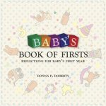Baby's Book of Firsts: Reflections for Baby's First Year