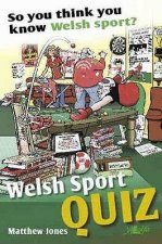 Welsh Sports Quiz: So You Think You Know Welsh Sport?