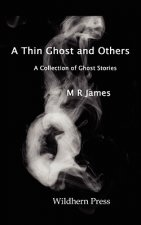 A Thin Ghost and Others. 5 Stories of the Supernatural.