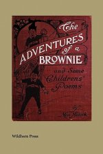 The Adventures of a Brownie (Illustrated Edition)