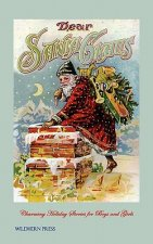Dear Santa Claus (Illustrated Edition)