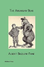 The Arkansaw Bear (Illustrated Edition)