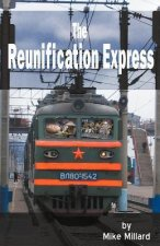 The Reunification Express