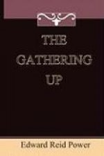 The Gathering Up