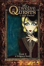 The Twelve Quests - Book 2, a Dragon's Tooth