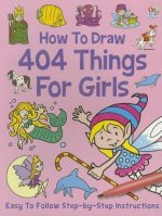 Ht Draw 404 Things for Girls