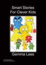 Smart Stories for Clever Kids