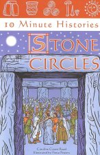 10 Minute Histories: Stone Circles