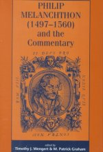 Philip Melanchthon (1497-1560) and the Commentary