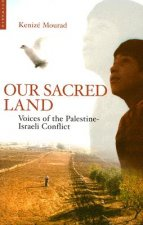Our Sacred Land: Voices of the Palestine-Israeli Conflict