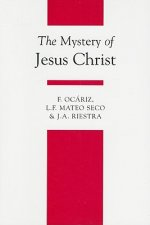The Mystery of Jesus Christ: A Christology and Soteriology Textbook
