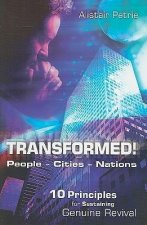 Transformed!: Peoples, Cities, Nations; 10 Principles for Sustaining Genuine Revival