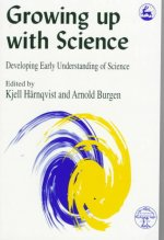 Growing Up with Science: Developing Early Understanding of Science