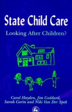 State Child Care Practice: Looking After Children?