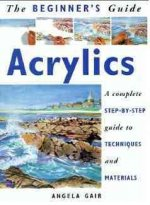 The Beginner's Guide to Acrylics