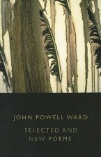 Selected Poems: John Powell Ward