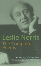 Leslie Norris: The Complete Poems