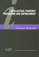 Intellectual Property Protection and Enforcement