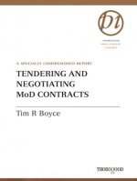 Tendering and Negotiating MoD Contracts: A Specially Commissioned Report