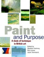 Paint and Purpose: A Study of Technique in British Art