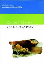 The Heart of Peace: Meditations for Courage and Tranquillity