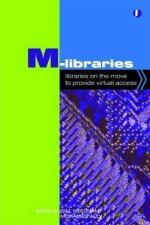 M-Libraries: Libraries on the Move to Provide Virtual Access