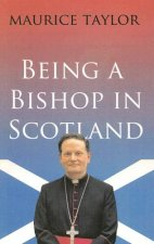 Being a Bishop in Scotland