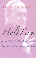 Hold Firm: John Charles McQuaid and the Second Vatican Council