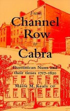 From Channel Row to Cabra: Dominican Nuns and Their Times 1717-1820