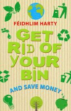 Get Rid of Your Bin and Save Money