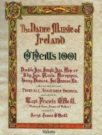 O'Neill's 1001 - The Dance Music of Ireland: Facsimile Edition