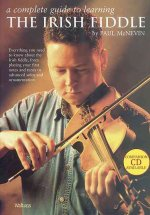 A Complete Guide to Learning the Irish Fiddle: Book Only
