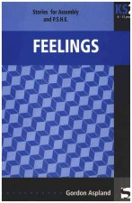 Feelings: Stories for Assembly and P.S.E.