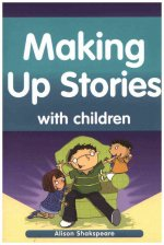 Making Up Stories with Children