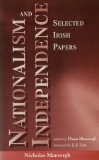 Nationalism and Independence: Selected Irish Papers