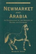 Newmarket and Arabia: Examination of the Descent of Racers and Coursers