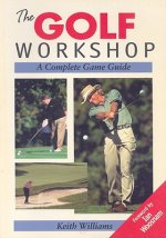 The Golf Workshop: A Complete Game Guide