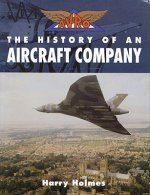 Avro: The History of an Aircraft Company