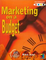 Marketing on a Budget [With *]