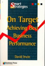 On Target: Achieving Best Business Performance