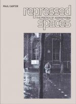 Repressed Spaces: The Poetics of Agoraphobia