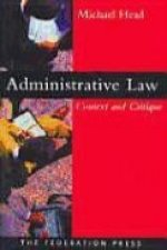 Administrative Law: Context and Critique