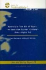 Australias First Bill of Rights: The Australian Capital Territory's Human Rights ACT